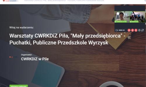 """warsztaty """"Mały przedsiębiorca - Zawodowe brzdące"""" przeprowadzone w dniach 8-10 grudnia 2020 w przedszkolu publicznym nr 1 w Wyrzysku; plansza tytułowa i ekran uczestników"""