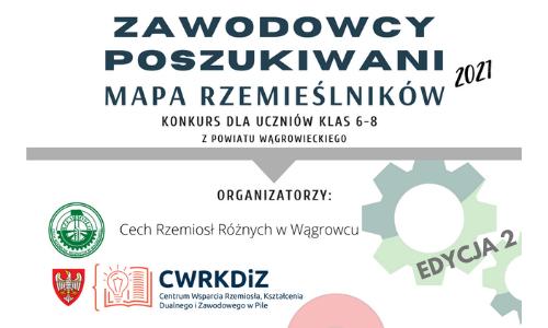 """Konkurs """"ZAWODOWCY POSZUKIWANI - Mapa rzemieślników 2021"""" edycja 2 PWA"""