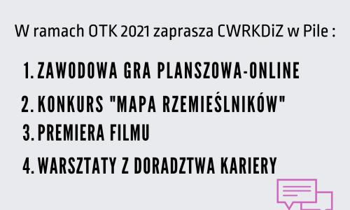 W ramach OTK 2021 CWRKDIZ Pila zaprasza na dzialania z doradztwa zawodowego